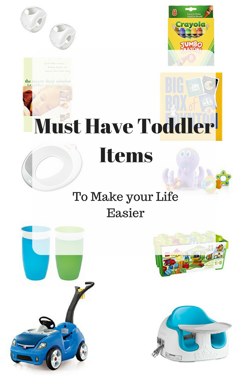 Must Have Toddler Items